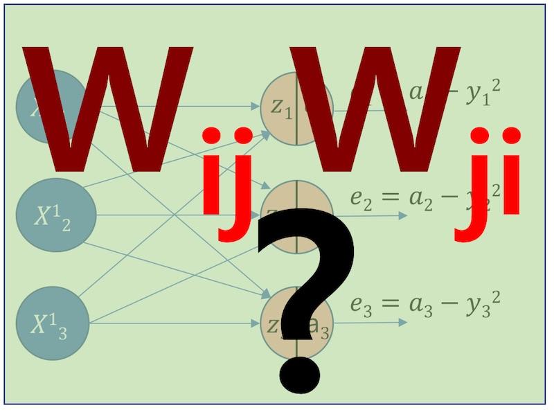 신경망 W 행렬 표기법: 'ij'/'ji' 의 차이점?