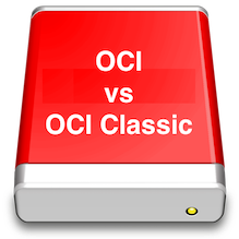 Oracle Cloud IaaS: OCI vs OCI Classic